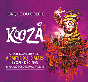 KOOZA Groupama Stadium spectacle