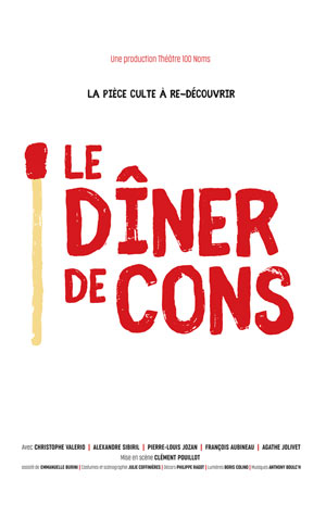 LE DINER DE CONS THEATRE 100 NOMS comédie, pièce de théâtre d'humour
