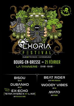 EXORIA FESTIVAL DUB TO TRANCE La Tannerie concert d'électro