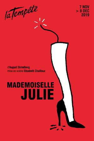 MADEMOISELLE JULIE Théâtre de la Tempête pièce de théâtre contemporain
