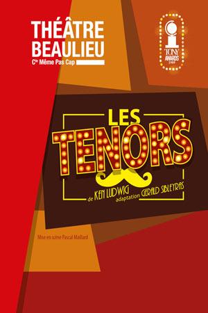 LES TENORS THEATRE BEAULIEU comédie, pièce de théâtre d'humour