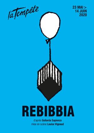 REBIBBIA Théâtre de la Tempête pièce de théâtre contemporain