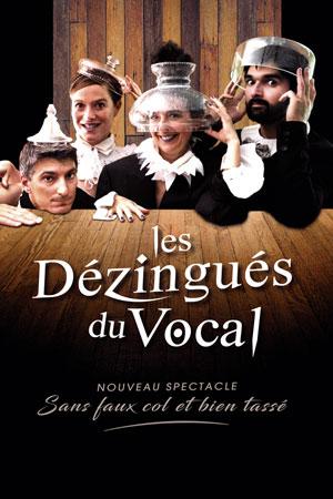 LES DEZINGUES DU VOCAL Théâtre Essaion de Paris pièce de théâtre musical