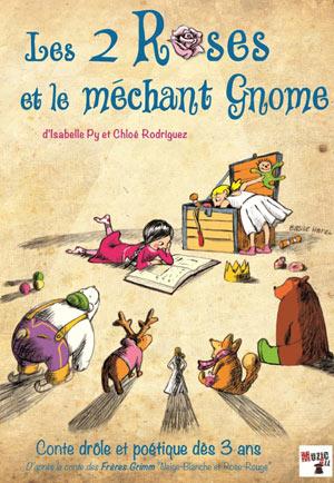 LES 2 ROSES ET LE MÉCHANT GNOME La Boite A Rire pièce de théâtre pour enfant