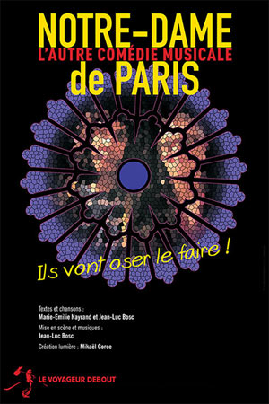 NOTRE-DAME DE PARIS, THEATRE COMEDIE ODEON pièce de théâtre musical
