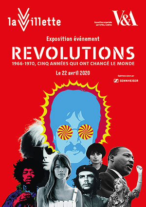REVOLUTIONS - 1966-1970 LA GRANDE HALLE DE LA VILLETTE exposition