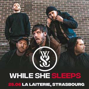 WHILE SHE SLEEPS La Laiterie concert de hard-rock métal
