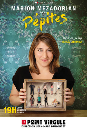MARION MEZADORIAN THEATRE POINT-VIRGULE one man/woman show