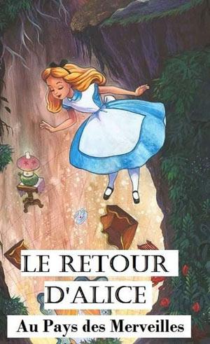 'ALICE AU PAYS DES MERVEILLES La Boite à Rire Lille spectacle pour enfant