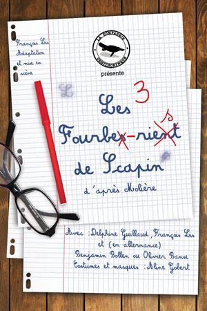 LES 3 FOURBES RIENT DE SCAPIN Théâtre Essaion de Paris comédie, pièce de théâtre d'humour