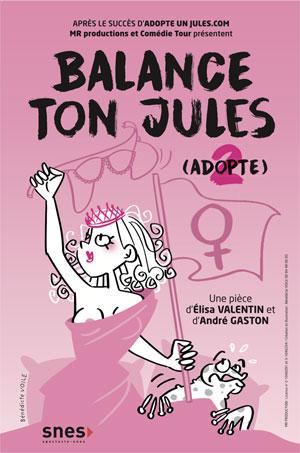 Plus d'infos sur l'évènement BALANCE TON JULES #ADOPTE2