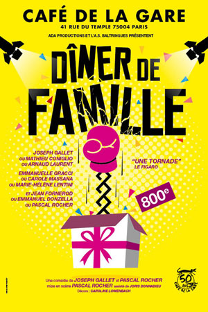 DINER DE FAMILLE Café de la gare comédie, pièce de théâtre d'humour