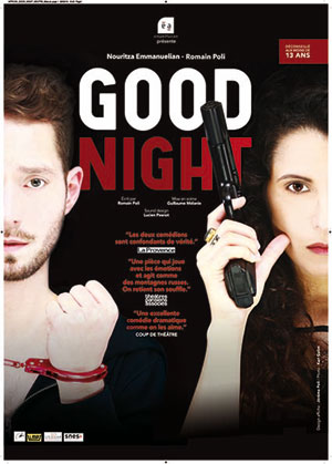 GOOD NIGHT THEATRE DE POCHE GRASLIN pièce de théâtre contemporain