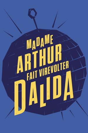 MADAME ARTHUR LA CIE DU CAFE-THEATRE-GRANDE SALLE revue, cabaret