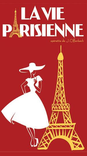 Plus d'infos sur l'évènement LA VIE PARISIENNE