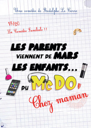 LES PARENTS VIENNENT DE MARS ... LA COMEDIE DES SUDS comédie, pièce de théâtre d'humour