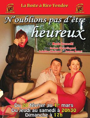 N'OUBLIONS PAS D'ETRE HEUREUX LA BOITE A RIRE comédie, pièce de théâtre d'humour