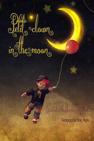 PETIT CLOWN IN THE MOON CARRE RONDELET pièce de théâtre pour enfant