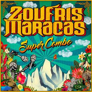Plus d'infos sur l'évènement ZOUFRIS MARACAS SUPERCOMBO