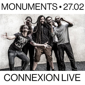 MONUMENTS + HEART OF A COWARD Connexion Live concert de hard-rock métal