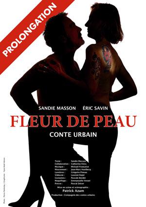 FLEUR DE PEAU- CONTE URBAIN Théâtre Essaion de Paris pièce de théâtre contemporain