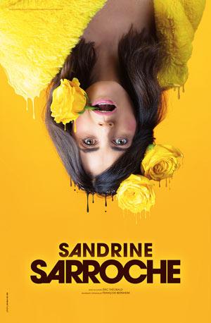 Plus d'infos sur l'évènement SANDRINE SARROCHE