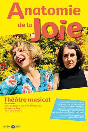 ANATOMIE DE LA JOIE Théâtre Essaion de Paris pièce de théâtre musical