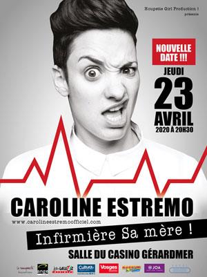 Plus d'infos sur l'évènement CAROLINE ESTREMO