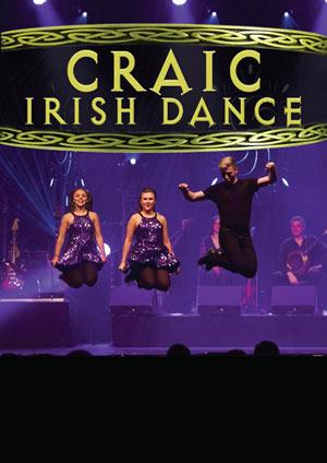 Plus d'infos sur l'évènement CRAIC IRISH DANCE