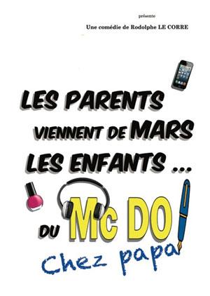 LES PARENTS VIENNENT DE MARS Spotlight comédie, pièce de théâtre d'humour