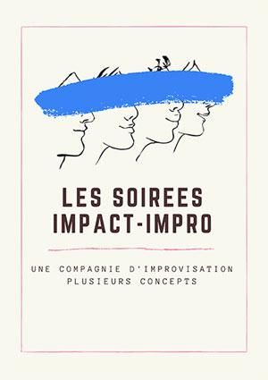 Plus d'infos sur l'évènement LES SOIREES IMPACT-IMPRO