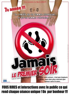 Plus d'infos sur l'évènement JAMAIS LE PREMIER SOIR