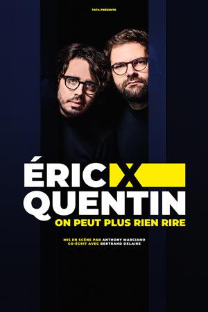 ERIC & QUENTIN LA NOUVELLE COMEDIE GALLIEN one man/woman show