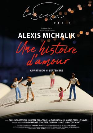 UNE HISTOIRE D'AMOUR LA SCALA PARIS pièce de théâtre contemporain