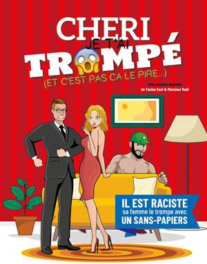 CHERI JE T'AI TROMPE La Boite à Rire Lille spectacle de café-théâtre
