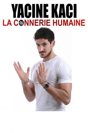 LA CONNERIE HUMAINE La Boite à Rire Lille spectacle de café-théâtre