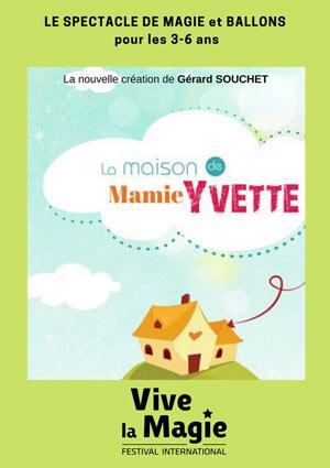 LA MAISON DE MAMIE YVETTE CENTRE D'ANIMATION DE LA FORGE spectacle de magie pour enfant