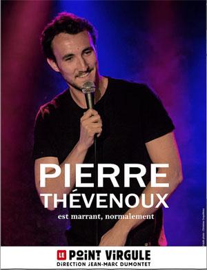 PIERRE THEVENOUX THEATRE POINT-VIRGULE one man/woman show