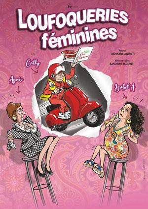 Plus d'infos sur l'évènement LOUFOQUERIES FEMINNES