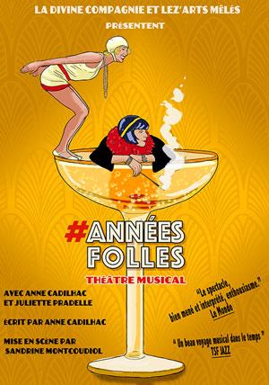 #ANNEES FOLLES Théâtre Essaion de Paris pièce de théâtre musical