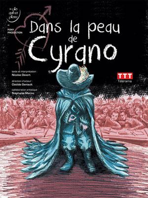 DANS LA PEAU DE CYRANO THEATRE COMEDIE ODEON one man/woman show