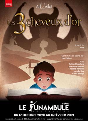 LES 3 CHEVEUX D?OR LE FUNAMBULE-MONTMARTRE pièce de théâtre pour enfant