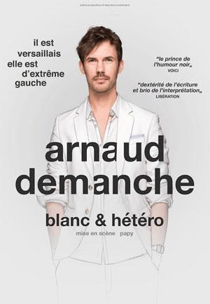 ARNAUD DEMANCHE Théâtre Fémina one man/woman show