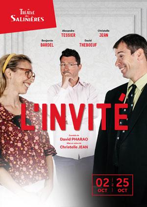 L'INVITE THEATRE DES SALINIERES comédie, pièce de théâtre d'humour
