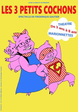 LES 3 PETITS COCHONS THEO THEATRE spectacle pour enfant