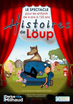 HISTOIRES DE LOUP Théâtre Darius Milhaud conte