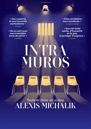 INTRA MUROS THEATRE COMEDIE ODEON pièce de théâtre contemporain