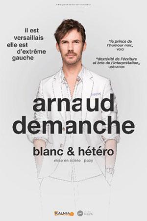 ARNAUD DEMANCHE CAFE THEATRE LE BACCHUS one man/woman show