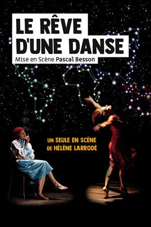 LE REVE D'UNE DANSE Théâtre Essaion de Paris one man/woman show