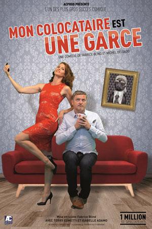 MON COLOCATAIRE EST UNE GARCE PALAIS DU RIRE comédie, pièce de théâtre d'humour
